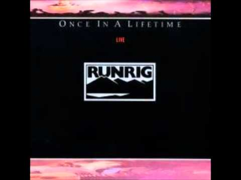 Runrig: Once in a Lifetime, Protect and Survive